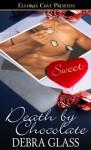 Death by Chocolate - Debra Glass