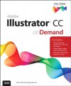 Adobe Illustrator CC on Demand - Perspection Inc., Steve Johnson