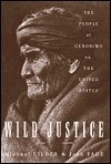 Wild Justice:: The People of Geronimo vs. the Untited States - Jake Page