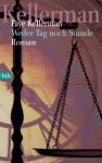 Weder Tag noch Stunde (Peter Decker/Rina Lazarus, #7) - Faye Kellerman, Annette Meyer-Prien