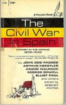 The Civil War in Spain, 1936-39: History in the Making - Pierre Stephen Robert Payne
