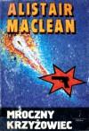 Mroczny Krzyżowiec - Alistair MacLean