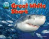Great White Shark (Science Slam: the Deep End: Animal Life Underwater) - Jen Green