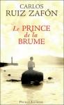 Le prince de la brume - Carlos Ruiz Zafón, François Maspero