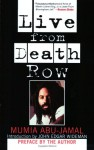 Live from Death Row - Mumia Abu-Jamal, John Edgar Wideman