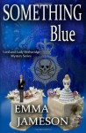 Something Blue - Emma Jameson