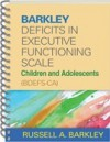 Barkley Deficits in Executive Functioning Scale--Children and Adolescents (BDEFS-CA) - Russell A. Barkley