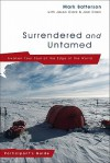 Surrendered and Untamed: Awaken Your Soul at the Edge of the World - Mark Batterson, Jason Clark