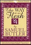 Way of All Flesh - Samuel Butler