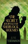 The Secret Journals of Sherlock Holmes (A&B Crime) - June Thomson