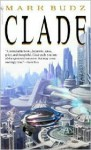 Clade - Mark Budz