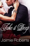 Take it Deep - Jaimie Roberts