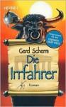 Die Irrfahrer - Gerd Scherm