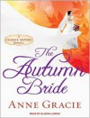 The Autumn Bride - Anne Gracie, Alison Larkin