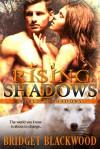 Rising Shadows - Bridget Blackwood