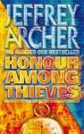 Honour Among Thieves - Jeffrey Archer