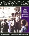 Fight On!: Mary Church Terrell's Battle for Integration - Dennis Brindell Fradin, Judith Bloom Fradin