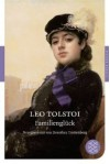 Familienglück - Leo Tolstoy