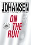 On the Run - Iris Johansen