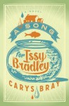A Song for Issy Bradley: A Novel - Carys Bray
