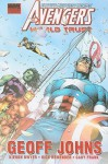 Avengers: World Trust - Geoff Johns, Kieron Dwyer, Gary Frank, Rick Remender