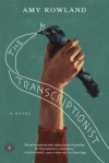 The Transcriptionist - Amy Rowland