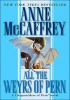 All the Weyrs of Pern (Audio) - Anne McCaffrey, Kate Reading