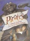 Pirates - C. Drew Lamm, C. Drew Lamm, Stacey Schuett