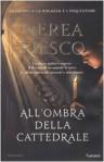 All'ombra della cattedrale - Nerea Riesco, Claudia Marseguerra