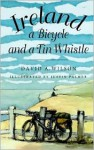 Ireland, a Bicycle, and a Tin Whistle - David A. Wilson