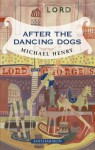 After The Dancing Dogs - Michael Henry