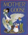 Mother Goose: Volume 2 - Children's Nursery Rhymes (Illustrated) - Eulalie Grover, Robert Scott, Frederick Richardson