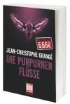 Die purpuren Flüsse - Jean-Christophe Grangé