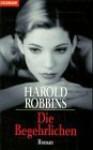 Die Begehrlichen - Harold Robbins