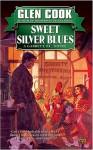 Sweet Silver Blues (Garrett, P. I. Series #1) - Glen Cook