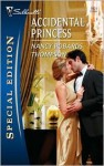 Accidental Princess - Nancy Robards Thompson
