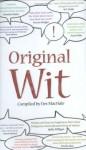Original Wit - Des MacHale