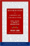 Booknotes: On American Character - Brian Lamb