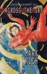 Across the Sky - Mark Rich