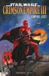 Star Wars: Crimson Empire III--Empire Lost - Mike Richardson, Randy Stradley, Paul Gulacy, Michael Bartolo