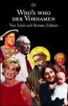 Who's who der Vornamen. - Ernö Zeltner, Renate Zeltner