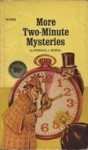 More Two Minute Mysteries - Donald J. Sobol