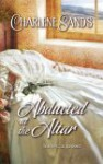 Abducted at the Altar - Charlene Sands