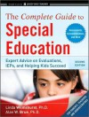 The Complete Guide to Special Education: Expert Advice on Evaluations, IEPs, and Helping Kids Succeed - Linda Wilmshurst, Alan W. Brue