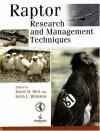 Raptor: Research and Management Techniques - Andrea Zimmerman, David M. Bird, Keith L. Bildstein, David R. Barber