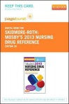 Mosby's 2013 Nursing Drug Reference - Pageburst E-Book on Vitalsource (Retail Access Card) - Linda Skidmore-Roth