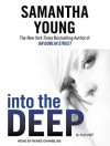 Into the Deep - Samantha Young, Renee Chambliss