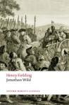 Jonathan Wild (Oxford World's Classics) - Henry Fielding