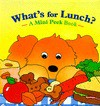 What's for Lunch? (Mini Peek Books) - Cindy Chang