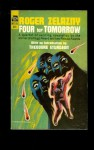 Four for Tomorrow - Roger Zelazny